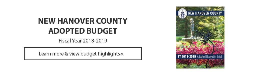 Click to learn more about the New Hanover County Adopted Budget - FY18-19